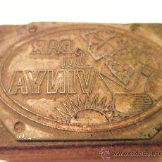 Antigüedades: ANTIGUO SELLO-TAMPÓN DE IMPRENTA-METÁLICO-ANTIGUO BAR-CATALUÑA.. Lote 26094871
