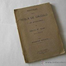 Antigüedades: MANEJO DE LA REGLA DE CALCULO Y SUS APLICACIONES 1924 CLAUDIO R. AZNAR SLIDE RULE RECHENSCHIEBER. Lote 27815452