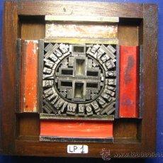 Antigüedades: CUADRO COLLAGE TIPOGRAFICO DE IMPRENTA - MODELO LP-1 TAMAÑO APROX. 15X15 CM - VER FOTOS. Lote 29174075