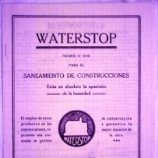 Antigüedades: CATÁLOGO DEL WATERSTOP MATERIAL ANTIHUMEDAD - AÑOS 20 - PARA EL REBOQUE DE EDIFICIOS. Lote 29566443