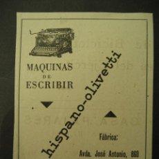 Antigüedades: HISPANO - OLIVETTI. PUBLICIDAD DE REVISTA DE LOS AÑOS 50. MAQUINAS DE ESCRIBIR. Lote 30854052