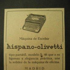 Antigüedades: HISPANO - OLIVETTI. PUBLICIDAD DE REVISTA DE LOS AÑOS 50. MAQUINAS DE ESCRIBIR. Lote 69641718