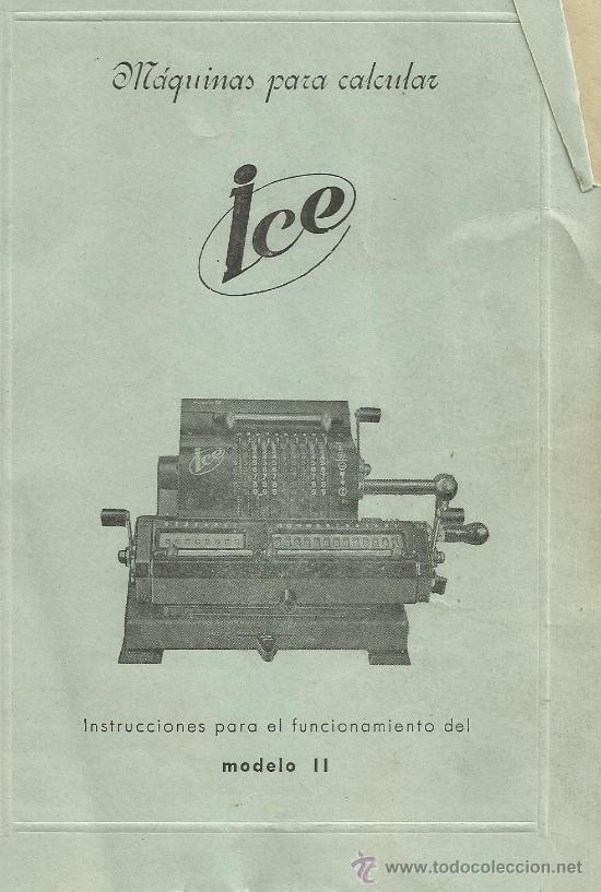 LIBRO DE INSTRUCCIONES EN ESPAÑOL DE LA MÁQUINA DE CALCULAR ICE (Antigüedades - Técnicas - Aparatos de Cálculo - Calculadoras Antiguas)