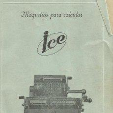 Antigüedades: LIBRO DE INSTRUCCIONES EN ESPAÑOL DE LA MÁQUINA DE CALCULAR ICE. Lote 67656510