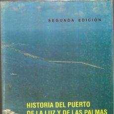 Antiquités: HISTORIA DEL PUERTO DE LA LUZ Y LAS PALMAS,384 PGS MUY ILUSTRADO,RARO. Lote 33081855