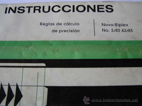 Antigüedades: INSTRUCCIONES REGLA DE CALCULO DE PRECISION NOVO-BIPLEX No. 2/83 62/83 SLIDE RULE RECHENSCHIEBER - Foto 7 - 33570762