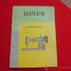 Antigüedades: MANUAL DE ISNTRUCCIONES MAQUINA DE COSER JONES MA-14. Lote 37419871
