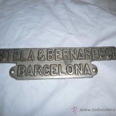 Antigüedades: PLACA ESTELA & BERNARECCI BARCELONA . Lote 37718840