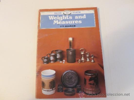 PESAS Y MEDIDAS (Antigüedades - Técnicas - Medidas de Peso Antiguas - Otras)