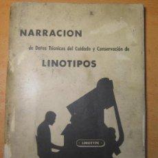 Antigüedades: IMPRENTA, LINOTIPIA LIBRO NARRACION DE LINOTIPOS. Lote 38806530