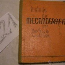 Antigüedades: ANTIGUO TRATADO DE MECANOGRAFIA - HERIBERTO CASTELLON. Lote 40050748