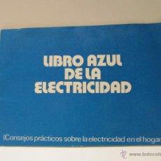 Antigüedades: LIBRO AZUL DE LA ELECTRICIDAD 1973. Lote 41582682