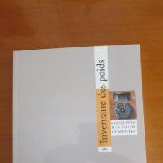 Antigüedades: PESAS FRANCESAS INVENTAIRE DES POIDS. Lote 45880273