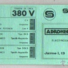 Antigüedades: ESPECIE DE REGLA DE CALCULO - TABLA - MOTORES TRIFASICOS 380V DE ADROHER HERMANOS GIRONA . Lote 46008207