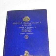 Antigüedades: ESCUELA NAVAL MILITAR DE MARIN POR JOSE CAO MOURE - ESTUDIOS P.P.K.O. - VIGO - AÑO 1942 - TIENE 92 P. Lote 47337021