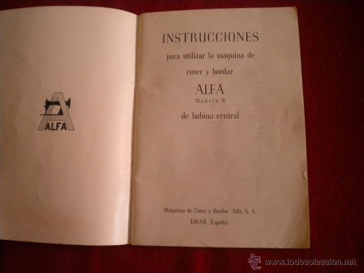 Antigüedades: LIBRILLO INTRUCCIONES - MAQUINA DE COSER ALFA MODELO B - Foto 3 - 47403265