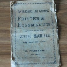 Antigüedades: MANUAL INSTRUCCIONES MAQUINA COSER FRISTER & ROSSMAN W.PIERSSENE LONDRES SIGLO XIX. Lote 48524669