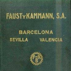 Antigüedades: FAUST Y KAMMANN : CATÁLOGO DE ACCESORIOS PARA VAPOR, GAS Y AGUA. Lote 50211443