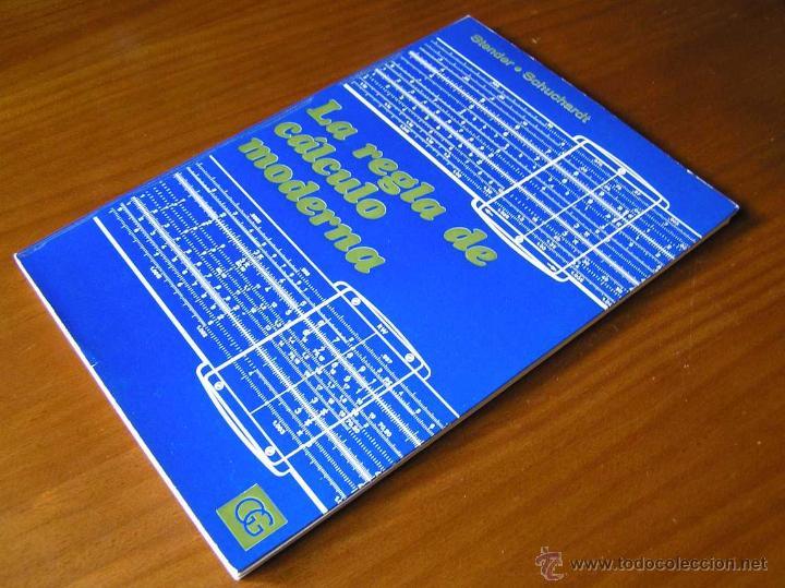 LIBRO LA REGLA DE CALCULO MODERNA STENDER SCHUCHARDT 1971 SLIDE RULE RECHENSCHIEBER (Antigüedades - Técnicas - Aparatos de Cálculo - Reglas de Cálculo Antiguas)