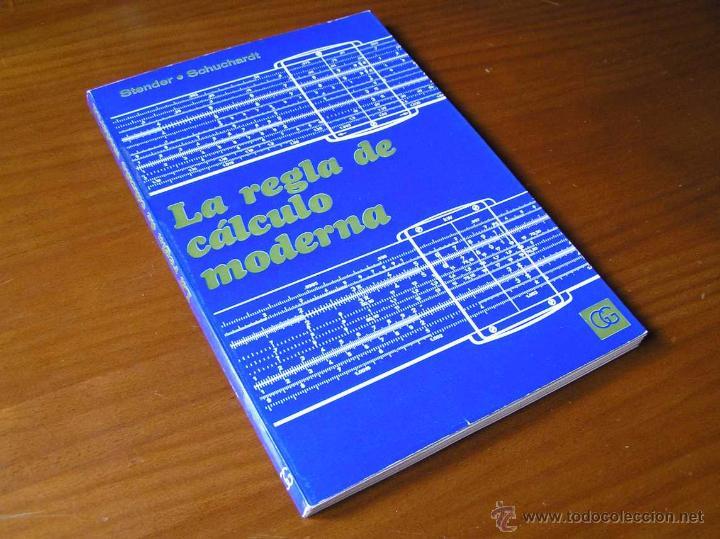 Antigüedades: LIBRO LA REGLA DE CALCULO MODERNA STENDER SCHUCHARDT 1971 SLIDE RULE RECHENSCHIEBER - Foto 2 - 51727412