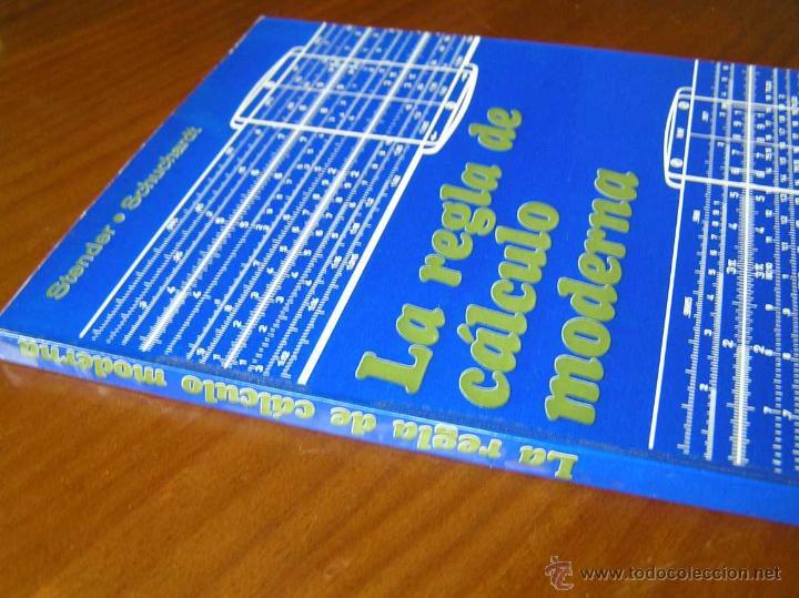 Antigüedades: LIBRO LA REGLA DE CALCULO MODERNA STENDER SCHUCHARDT 1971 SLIDE RULE RECHENSCHIEBER - Foto 5 - 51727412