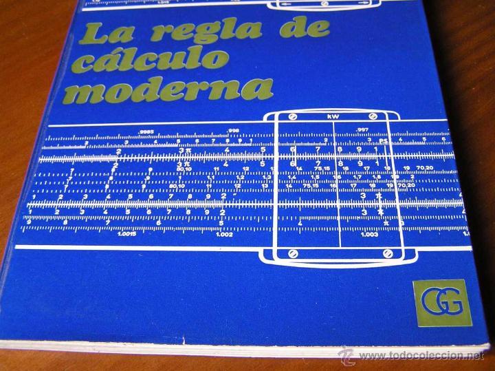 Antigüedades: LIBRO LA REGLA DE CALCULO MODERNA STENDER SCHUCHARDT 1971 SLIDE RULE RECHENSCHIEBER - Foto 7 - 51727412