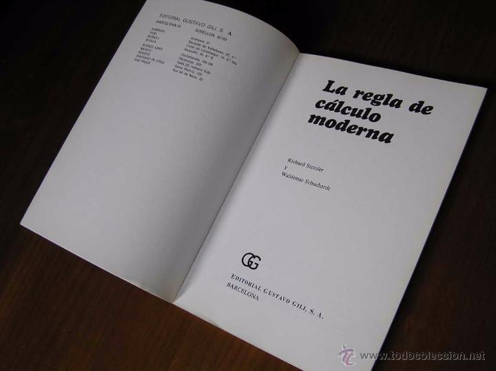 Antigüedades: LIBRO LA REGLA DE CALCULO MODERNA STENDER SCHUCHARDT 1971 SLIDE RULE RECHENSCHIEBER - Foto 11 - 51727412