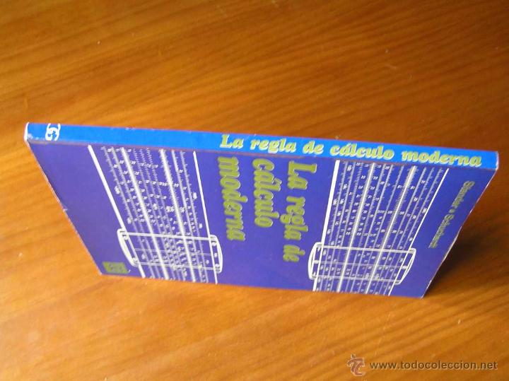 Antigüedades: LIBRO LA REGLA DE CALCULO MODERNA STENDER SCHUCHARDT 1971 SLIDE RULE RECHENSCHIEBER - Foto 24 - 51727412