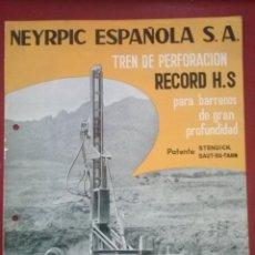 Antiquités: NEYRPIC ESPAÑOLA, TREN DE PERFORACIÓN RECORD HS, PATENTE STENUICK SAUT DU TARN. Lote 54921914