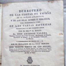 Antigüedades: LIBRO DERROTERO DE LAS COSTAS DE ESPAÑA,OCEANO ATLANTICO,ISLAS AZORES AÑO 1789,GALICA,VIZCAYA,CADIZ. Lote 55992722