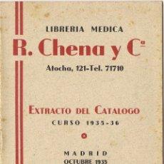 Antigüedades: LIBRERÍA MÉDICA R. CHENA Y CIA., EXTRACTO DEL CATÁLOGO, 1935, MADRID. Lote 56192812