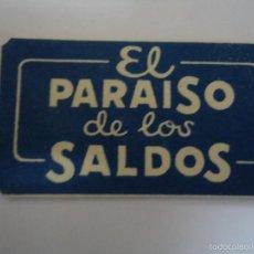 Antiquités: HOJA DE AFEITAR EL PARAISO DE LOS SALDOS. ESPAÑOLA. SIN CUCHILLA. Lote 56325660