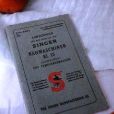 Antigüedades: MANUAL AÑOS 30 MÁQUINA COSER SINGER MODELO Nº 15 (EN ALEMÁN):. Lote 56615914