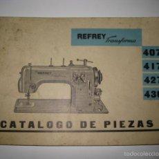 Antigüedades: CATALOGO MAQUINAS COSER REFREY. Lote 95339338