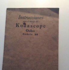 Antigüedades: INSTRUCCIONES KODASCOPE OCHO MODELO 80 - PROBABLE AÑOS 20 - 30. Lote 56962097