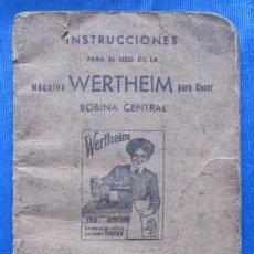 Antigüedades: INSTRUCCIONES PARA EL USO DE LA MÁQUINA WERTHEIM PARA COSER. BOBINA CENTRAL. LA RÁPIDA. BARCELONA. Lote 57204285