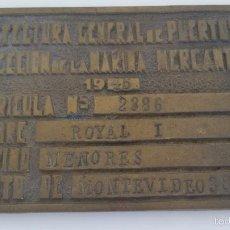Antigüedades: PLACA MATRICULA DE BARCO - ROYAL - MONTEVIDEO - 1946 - BRONCE - 14,5 X 10. Lote 57875183