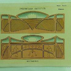 Antigüedades: ANTIGUA LAMINA MODERNISTA. CARPINTERIA ARTISTICA. 1905. Lote 58109909