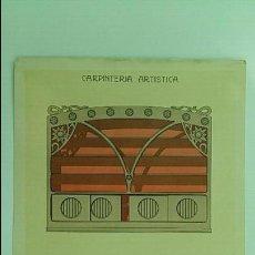 Antigüedades: ANTIGUA LAMINA MODERNISTA. CARPINTERIA ARTISTICA. 1905. Lote 58109938