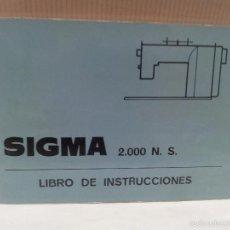 Antigüedades: ANTIGUO LIBRO DE INSTRUCCIONES SIGMA 2.000 N.S.MUY BUEN ESTADO VER FOTOS. Lote 58132345