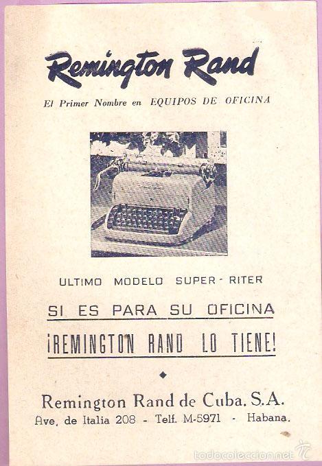 PUBLICIDAD REMINGTON RAND. CUBA, ORIGINAL, MAQUINA ESCRIBIR.. 11,50 X 17CMS. VELL I BELL. (Antigüedades - Técnicas - Máquinas de Escribir Antiguas - Remington)