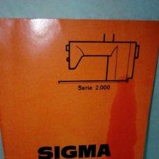 Antigüedades: + MAQUINA DE COSER SIGMA. ANTIGUO MANUAL DE USO. Lote 60817055