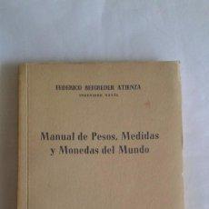 Antigüedades: MANUAL DE PESOS , MEDIDAS Y MONEDAS DEL MUNDO F.BEIGBEDER 1959. Lote 61902904