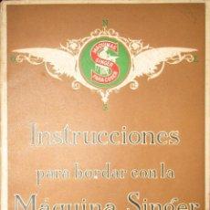 Antigüedades: INSTRUCCIONES PARA BORDAR CON LA MÁQUINA SINGER. ORIGINAL DE 1927.. Lote 62727432