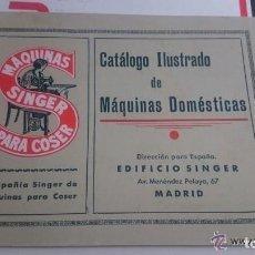 Antigüedades: CATALOGO ANTIGUO ILUSTRADO MAQUINAS DOMESTICAS SINGER. Lote 66941190