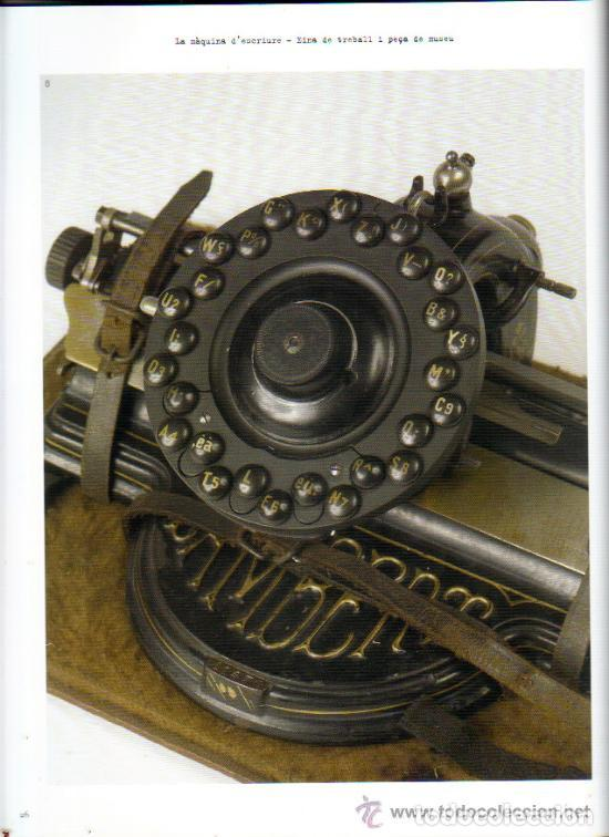 Antigüedades: LA MÀQUINA D`ESCRIURE EINA DE TREBALL PEÇA DE MUSEU LIBRO EXPOSICIÓN 2007 máquina de escribir - Foto 8 - 68664285