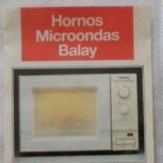 Antigüedades: FOLLETO HORNO MICROONDAS BALAY. Lote 70015865