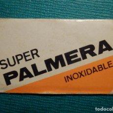 Antigüedades: HOJA DE AFEITAR DE COLECCIÓN - CUCHILLA - BLADE - HOJA - LAME - SUPER PALMERA INOXIDABLE -. Lote 71535127