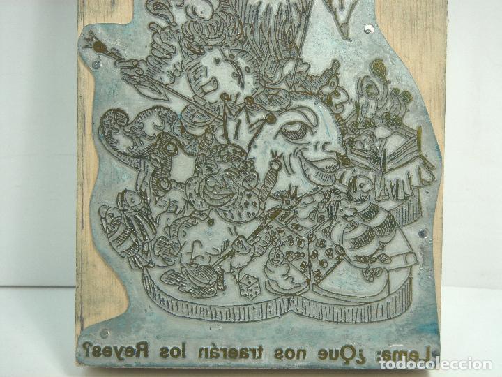 Antigüedades: PLANCHA IMPRENTA - FALLAS VALENCIA - FALLA INFANTIL - TIPOGRAFIA 18 CMS -QUE NOS TRAERAN LOS REYES - Foto 3 - 71822379