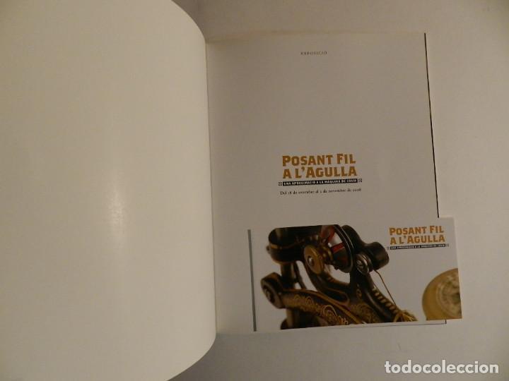 Antigüedades: POSANT FIL A LAGULLA. UNA APROXIMACIÓ A LA MAQUINA DE COSIR. FUND. CAIXA GIRONA 2008 - Foto 2 - 74253015